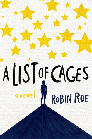 Book Review: A List of Cages by Robin Roe
