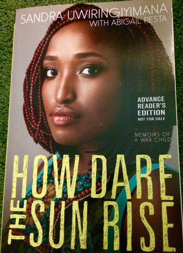 Book Review- How Dare the Sun Rise by Sandra Uwiringiyimana